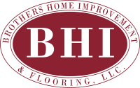 Brothers Home Improvement & Flooring, LLC