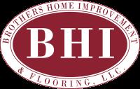 Brothers Home Improvement & Flooring, LLC
